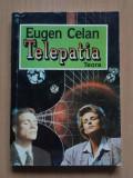 Eugen Celan – Telepatia, Alta editura