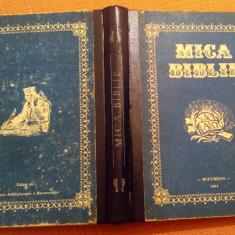 Mica Biblie. Cu ilustratii - Bucuresti, 1994, Alta editura