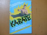 Karate cum sa te aperi cu succes daca esti atacat