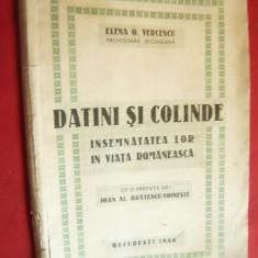 Elena G.Vercescu- Datini si Colinde -1940-Prima Ed.- insemnatate in viata romane