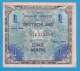 (1) BANCNOTA GERMANIA - 1 MARK 1944, EMISA DE OCUPATIA ALIATA MILITARA