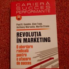 Revoluția în marketing,  Gamble, Tapp,  Marsella, Ed. Polirom, 2009