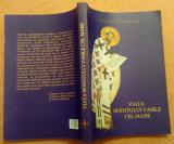 Viata Sfantului Vasile Cel Mare - Stelianos Papadopoulos, Alta editura