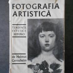 HELMUT GERNSHEIM - FOTOGRAFIA ARTISTICA. TENDINTE ESTETICE 1839-1960