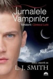 Cantecul lunii - Jurnalele Vampirilor - Vanatorii Vol. 2 | L.J. Smith, leda