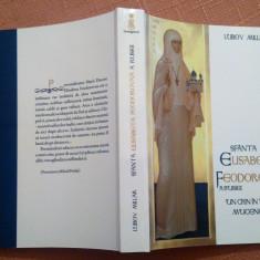 Sfanta Elisabeta Feodorovna a Rusiei. Un crin in vaile muceniciei - Lubov Millar, Alta editura