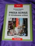Presa scrisa O introducere critica - Richard Keeble (f0791