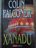 Xanadu - Colin Falconer ,418912