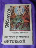 Dumitru Staniloae - Ascetica si mistica ortodoxa vol 2 - Mistica (f0781