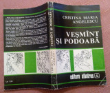 Vesmant Si Podoaba -  Cristina Maria Angelescu, Alta editura