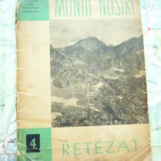 MSHAR - 17 - COLECTIA MUNTII NOSTRI - NR  4 - RETEZAT