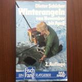 Winterangeln von november bis april pescuit peste iarna carte hobby lb germana, Alta editura