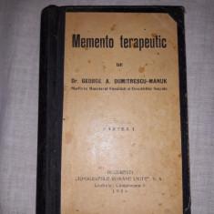 DR. GEORGE DUMITRESCU-MANUK: MEMENTO TERAPEUTIC. PARTEA I