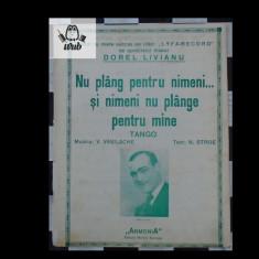 Partitura muzicala  Dorel Livianu Nu plang pt nimeni si nimani nu planga pt mine