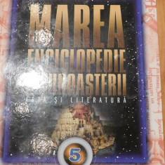 Marea enciclopedie a cunoasterii Vol. 5 - Arta si literatura