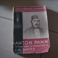 ANTON PANN POVESTEA VORBII CU INTRODUCERE DE DR.M.GASTER