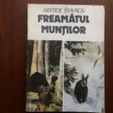 Freamatul muntilor aristide stavros carte povesti vanatoare ed albatros 1986, Alta editura