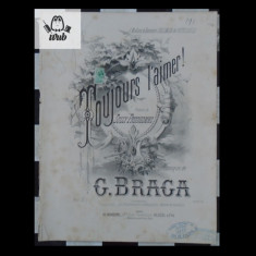 Partitura muzicala - G Braga Toujours l'aimer!