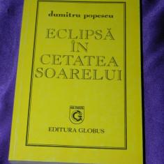 Dumitru Popescu - Eclipsa in cetatea soarelui (f0787