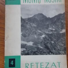 MSHAR - 18 - COLECTIA MUNTII NOSTRI - NR  4 - RETEZAT