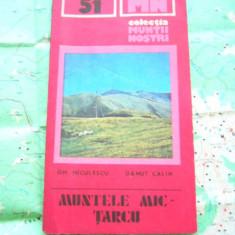 MSHAR - 13 - COLECTIA MUNTII NOSTRI - NR 51 - MUNTELE MIC - TARCU - 1990