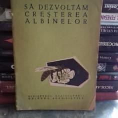 SA DEZVOLTAM CRESTEREA ALBINELOR