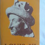 LOUIS XI de PAUL MURRAY KENDALL in lb.franceza