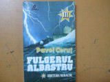 Pavel Corut Fulgerul albastru Octogon 2 Bucuresti 1993 013