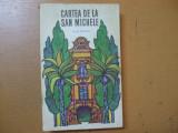 Cartea de la San Michele Axel Munthe Bucuresti 1969