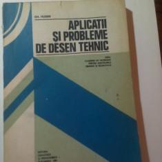 APLICATII  SI  PROBLEME  DE  DESEN  TEHNIC