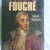 JOSEPH FOUCHE de JEAN TULARD  in lb.franceza editura FAYARD