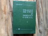 TRATAT DE CINT SI DIRIJAT CORAL -- D. D. Botez -- [ vol. II, 1985