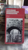 ITINERARE ARHEOLOGICE DOBROGENE - A. RADULESCU