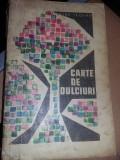 LOT Carti de bucate vechi perioada comunista,aperitive,dulciuri,salate,T.GRATUIT
