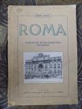 ROMA VAZUTA DE UN BUCURESTEAN DE HENRI STAHL, BUC. 1939