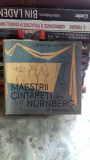 MAESTRII CANTARETI DIN NURNBERG - R. WAGNER LIBRET OPERA