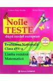 Evaluare nationalala - Clasa 4 - Limba romana. Matematica. Noile teste - Cristina Neculai, Rodica Dinescu