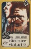 Emily Bronte - La răscruce de vînturi