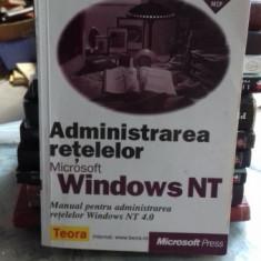 ADMINISTRAREA RETELELOR MICROSOFT WINDOWS NT - MANUAL PENTRU ADMINISTRAREA RETELELOR WINDOWS NT 4.0