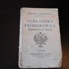 Alexandra Feodorowna Imperatrice de Russie -M.Paleologue, Plon,Paris,1932, 254 p