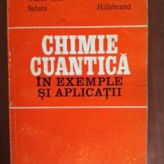 Chimie cuantica in exemple si aplicatii- Victor Em.Sahini, Mihaela Hillebrand
