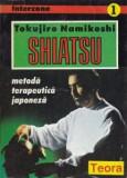 Tokujiro Namikoshi - SHIATSU, metodă terapeutică japoneză