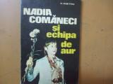 Nadia Comaneci si echipa de aur Bucuresti 1976 D. Dimitriu