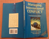 Managing International Conflict: From Theory to Policy - Lincoln  P. Bloomfield, Alta editura