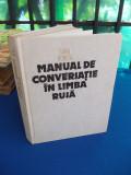 SIMA BORLEA - MANUAL DE CONVERSATIE IN LIMBA RUSA - EDITIA A-III-A - 1987