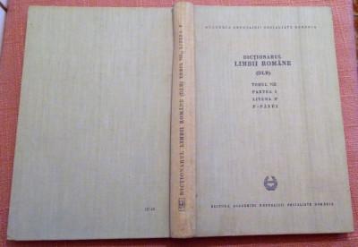 Dictionarul Limbii Romane (DLR). Tomul VIII Partea 1 Litera P.    P - Pazui foto