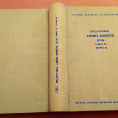 Dictionarul Limbii Romane (DLR). Tomul VI Litera M  - Editura Academiei, Alta editura
