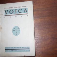 HENRIETTE  YVONNE  STAHL  -  VOICA   ( editia a doua, foarte rara ) *