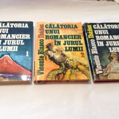 Calatoria Unui Romancier In Jurul Lumii Vol 1-3 - Vicente Blasco Ibanez-RF14/3
