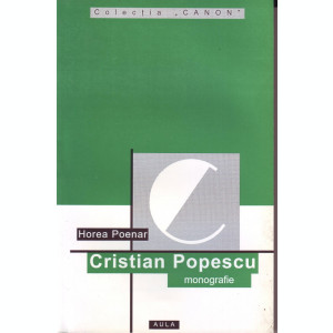 Cristian Popescu, Monografie, de Horea Poenar